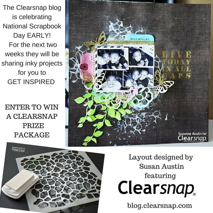 The Clearsnap blog is celebrating National Scrapbook Day EARLY! For the next two weeks (3)