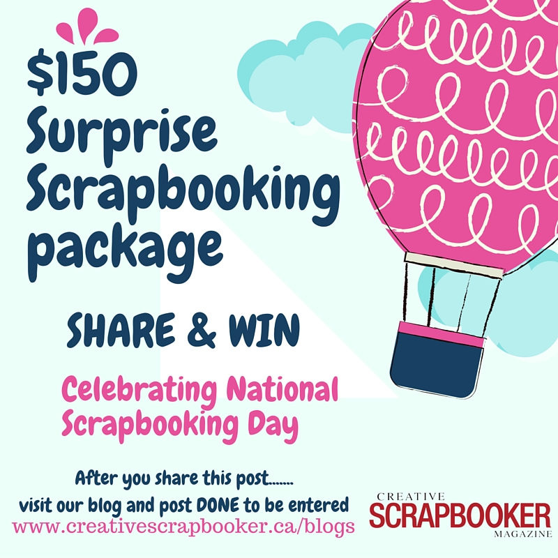Share & WIn$150 Scrapbooking