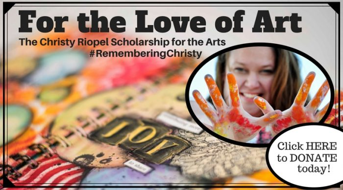 remembering christy, christy riopel, art scholarship, boys & Girls club, donate, creative scrapbooker magazine, csmscrapbooker,