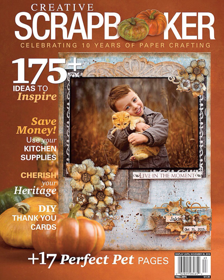@csmscrapbooker #creativescrapbooker #publication #fallissue #scrapbooking #Cat, creative scrapbooker magazine, csmscrapbooker, pets, cardmaking, fall layouts, save money, diy thank you cards, heritage layout, scrapbooking, magazine