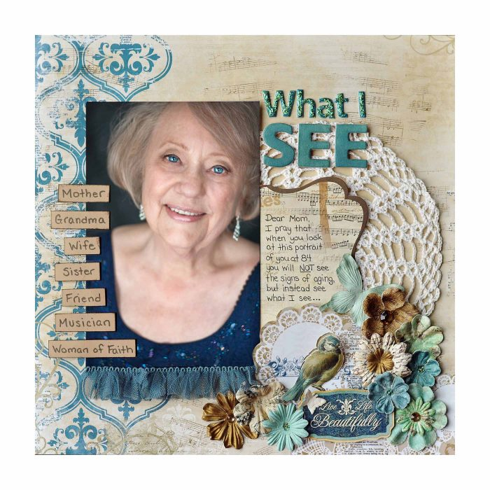 Allison Orthner, Creative Scrapbooker Magazine, Bo Bunny, scrapbooking, 12X12 layouts, bird embellishments, doilies on layouts, vintage doiies, scrapbooking grandma, mom layouts, flower embellishments, bird embellishments, csmscrapbooker, ribbon photo frame, what i see, beautiful photos