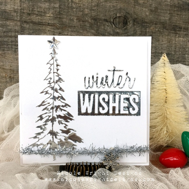Nicole Wright, Ranger, Sizzix, Scrapbook Adhesives by 3L, Tombow, Foil Transfer, Christmas, Christmas Cards, diy cards, foil cards, tree die cuts, winter sentiments die cuts, black and white cards, winter wishes, handmade cards, Creative Scrapbooker Magazine, csmscrapbooker, Tombow