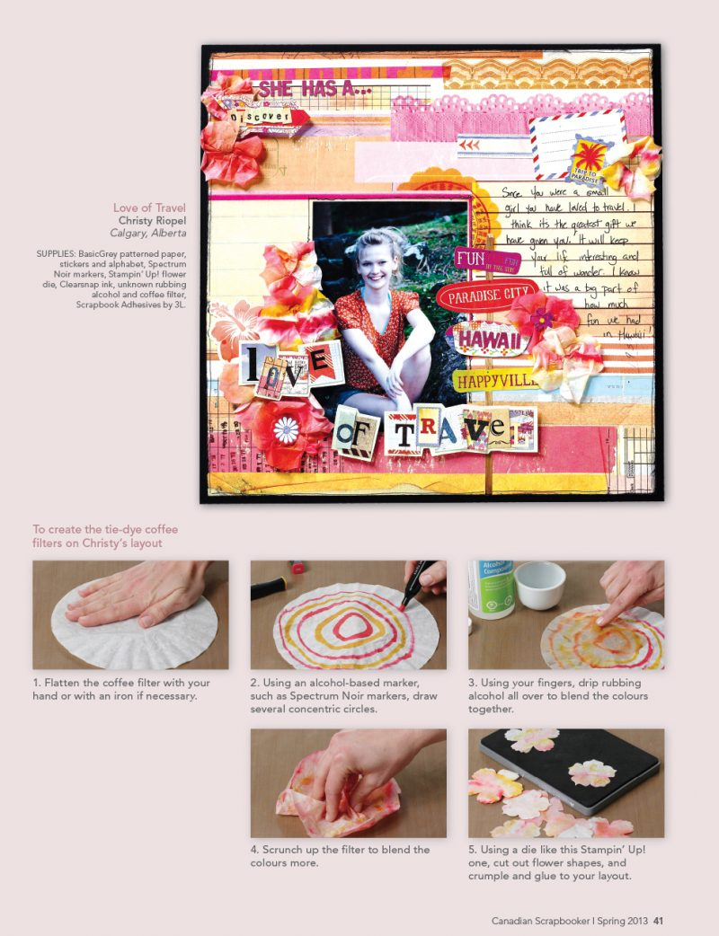 Christy Riopel, Spectrum noir pens, Canuck Crafts, Scrapbook Adhesives by 3L, Stampin' Up!, coffee filter art, tie dye, scrapbooking, mixed media, scrapbooking with house hold items, scrapbooking with coffee filters, coffee filter techniques, Creative Scrapbooker Magazine, csmscrapbooker, Christy Riopel, #csmscrapbooker #rememberingchristy, mixed media, flowers, die, scrapbook adhesives by 3L, 12X12 layouts