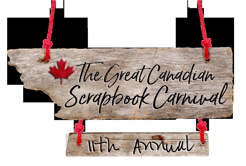 Great Canadian Scrapbook Carnival 2018 Creative Scrapbooker