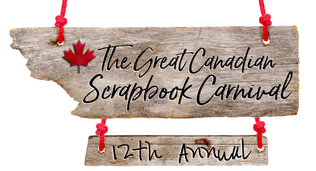 Great Canadian Scrapbook Carnival 2019 Creative Scrapbooker