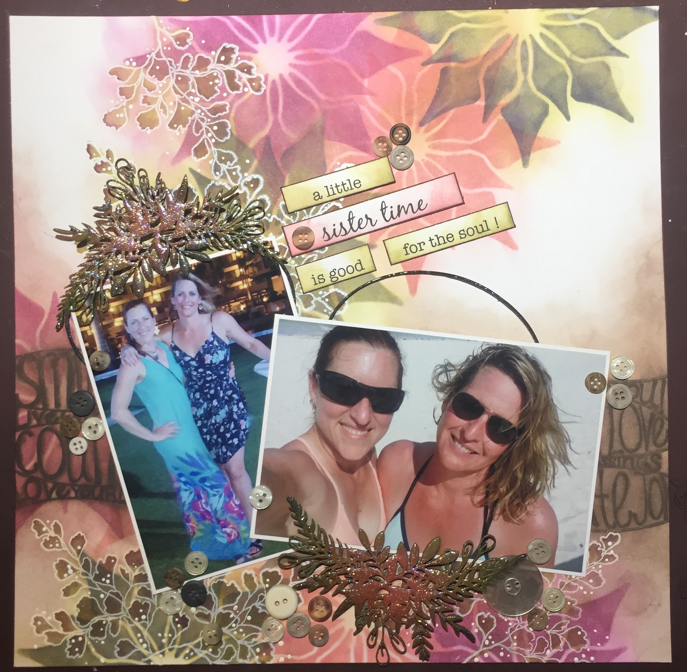 Scrapbook layout featuring Clearsnap with inking and stamping designed by Cathie Allan about sisters.