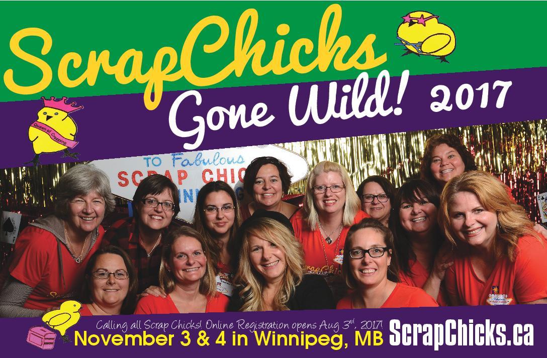 Scrapbook retreat in Winnipeg called Scrapchicks Gone Wild - a save the date.