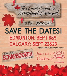 The Great Canadian Scrapbook Carnival SAVE THE DATE including information on Calgary and Edmonton shows. Designed with maple leaves and barn wood