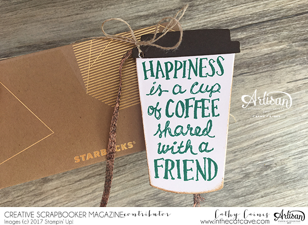 Coffee tag wrapped around a starbucks gift box that was created using Stampin' Up! stamps.