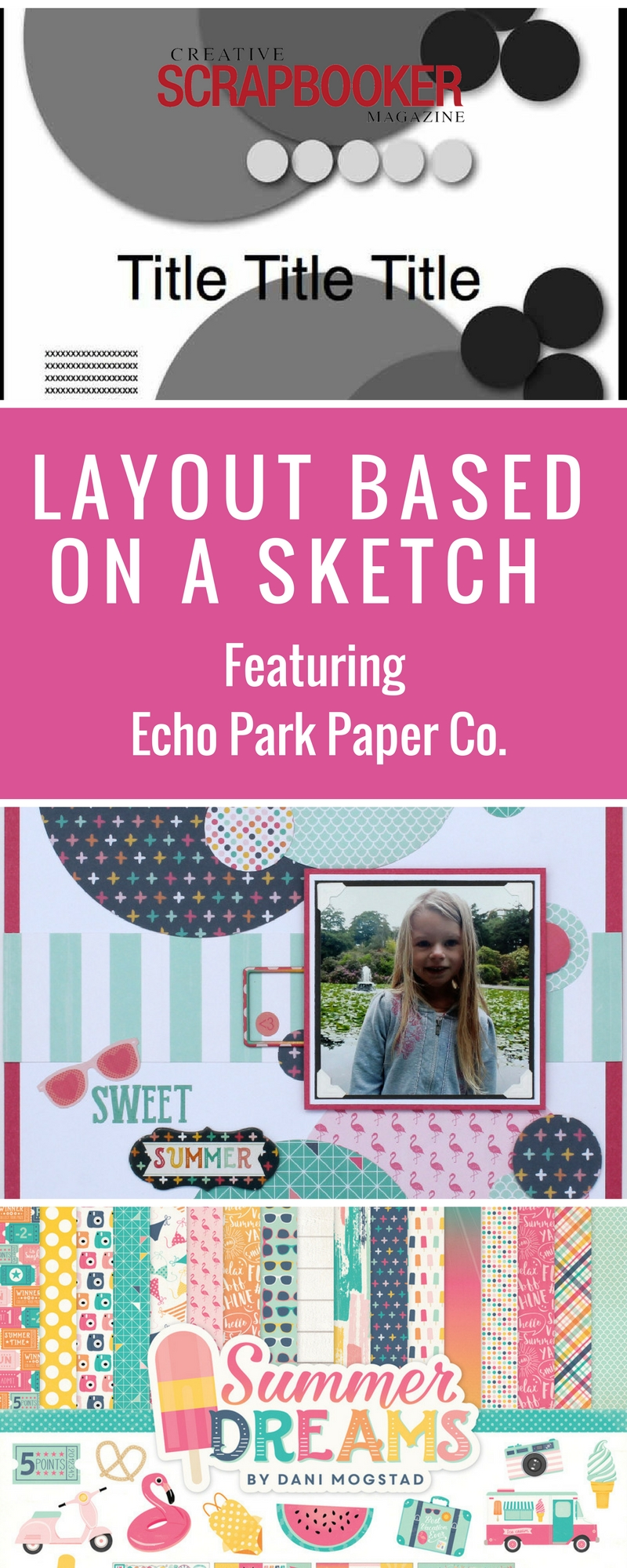 Scrapbooking | Layout Based on a Sketch | Featuring Echo Park Paper Co. | Creative Scrapbooker Magazine
