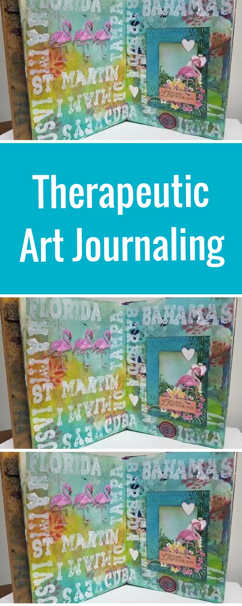 Art Journaling | Featuring Heartfelt Creations and Ranger | Designed by Karen Ellis | Dedicated to Hurricane Irma | Creative Scrapbooker Magazine