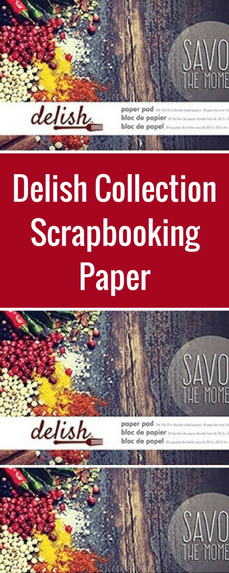 Scrapbooking Food Photos | Featuring Delish Collection from Paper House Productions | Layout Designed by Tracy McLennon | Creative Scrapbooker Magazine #scrapbooking #food