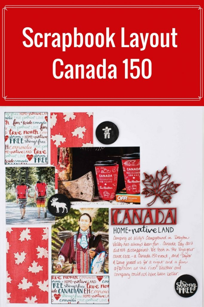Canadian Themed Scrapbook Layout | Featuring Wild Whisper Designs and Stabilo | Designed by Kim Gowdy | Creative Scrapbooker Magazine  #canada150 #scrapbooking