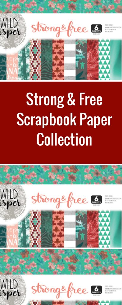 Strong & Free Paper Collection by Wild Whisper Designs | Creative Scrapbooker Magazine  #wildwhisper #scrapbooking