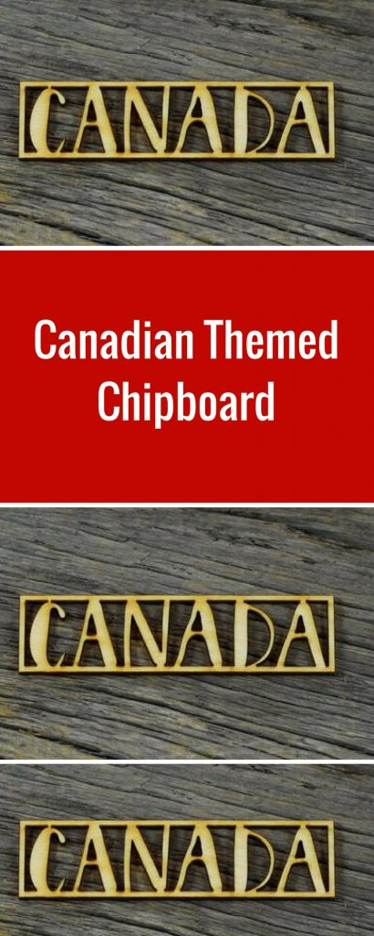 Canadian Themed Wood Veneers Designed by Wild Whisper Designs | Creative Scrapbooker Magazine  #wildwhisper #canada150