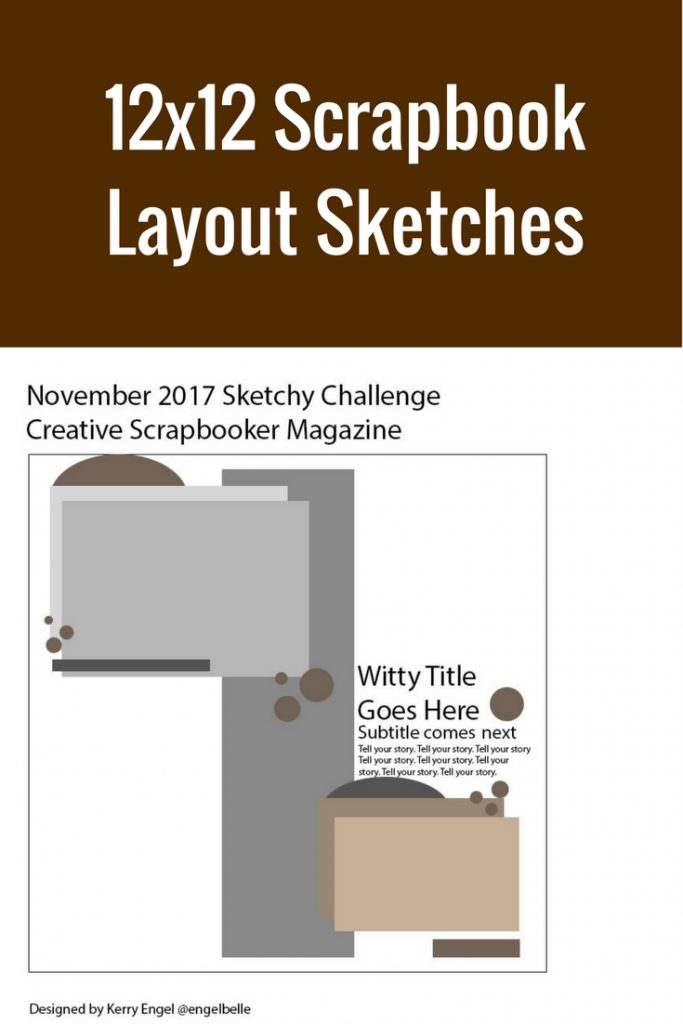 12X12 Scrapbook Layout Sketches | Page Sketches | Scrapbooking Ideas | Creative Scrapbooker Magazine #sketches #scrapbooking