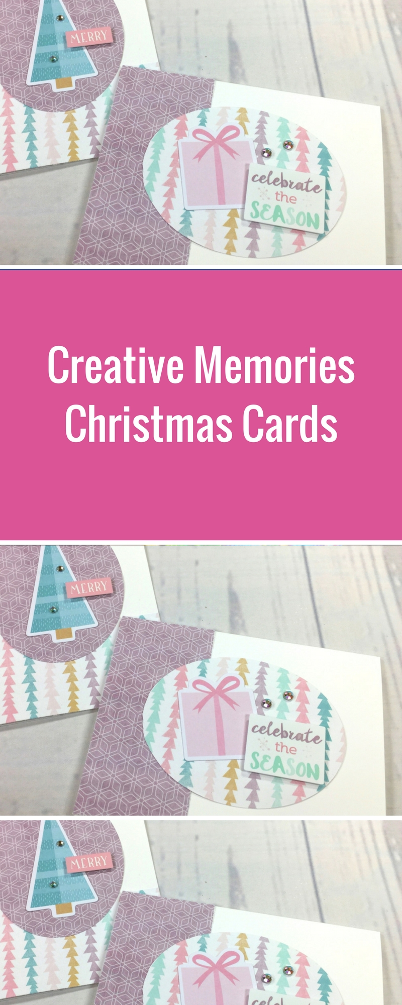 Christmas Cards featuring the Sugarplum Collection from Creative Memories | Designed by Noreen Smith | Creative Scrapbooker Magazine  #christmas #cards
