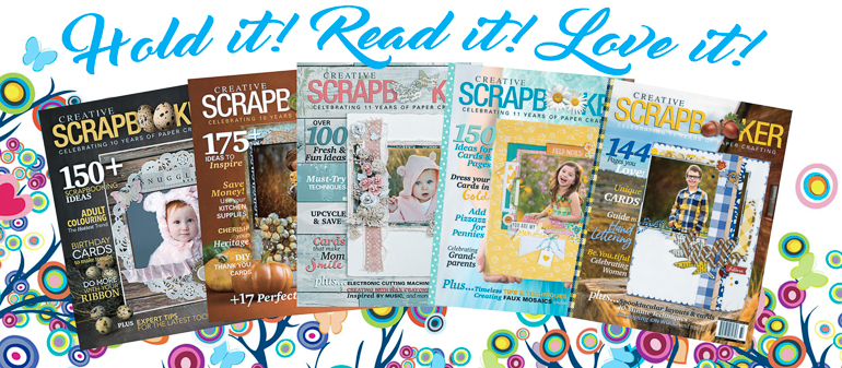 Creative Scrapbook Magazine subscription / quarterly publication / Hold it, Read it, Love it!