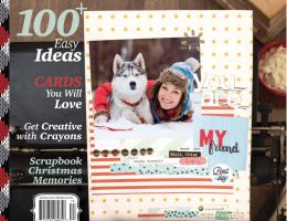 Creative Scrapbooker Magazine / Winter issue / quarterly publication / 100+ easy ideas / cards you will love / Heartfelt Winter Layouts