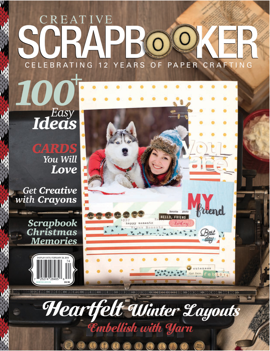 Creative Scrapbooker Magazine / Winter issue / quarterly publication / 100+ easy ideas / cards you will love / Heartfelt Winter Layouts