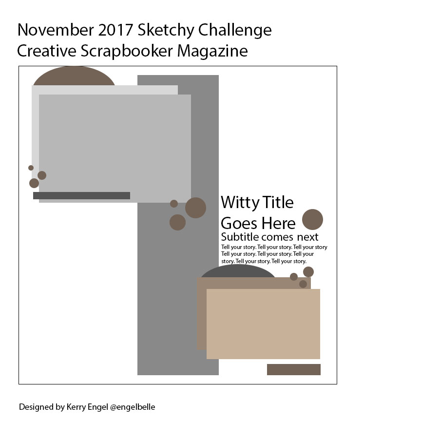 November Sketchy Challenge / Creative Scrapbooker Magazine's Sketchy Gallery