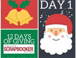 12 Days of Giving   Scrapbooking and Paper Crafting Giveaway   Creative Scrapbooker Magazine   We Love Christmas #giveaway #12days