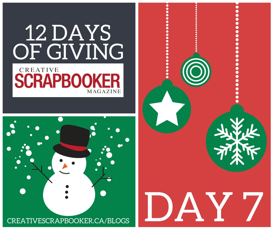 12 Days of Giving | Scrapbooking and Paper Crafting Giveaway | Creative Scrapbooker Magazine | We Love Christmas #giveaway #12days