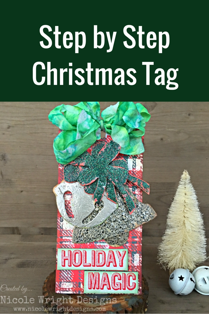 Christmas Tag | Featuring Ranger Oxide Inks | Designed by Nicole Wright | Creative Scrapbooker Magazine #christmas #tags #scrapbook