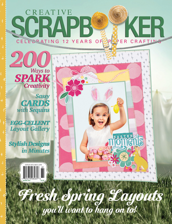 Creative Scrapbooker Magazine / Spring 2018 / paper publication