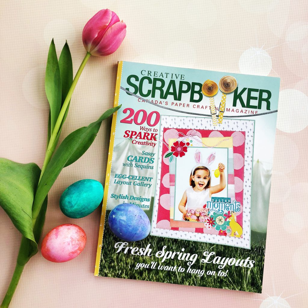 Creative Scrapbooker Magazine / Spring Issue 2018