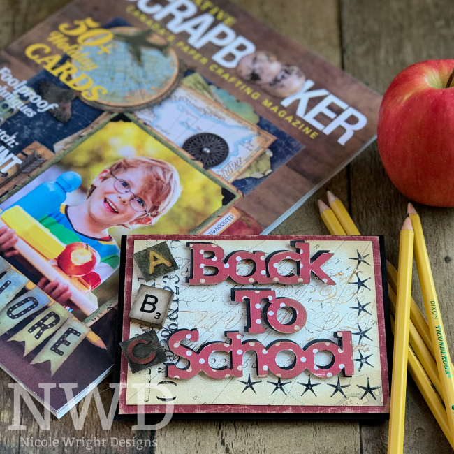 Brother ScanNCut2 Back To School Card designed by Nicole Wright | Creative Scrapbooker Magazine