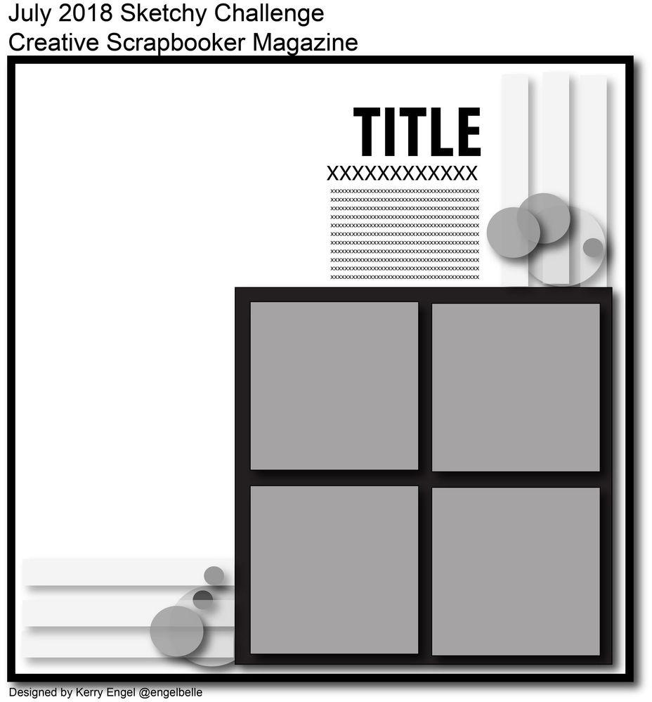 Creative Scrapbooker Magazine's July Sketchy Challenge / Scrapbooking sketch / 12x12 layout