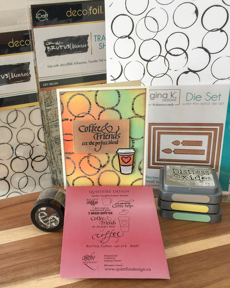 Cardmaking using Therm-o-Web Foils / Distress Oxide Inks resit foils / Quietfire Design But First, Coffee