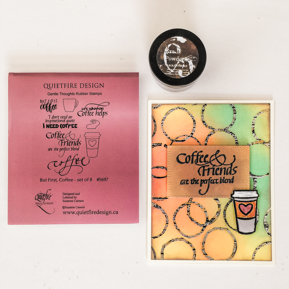 Quietfire Design But First, Coffee stamp set / Emerald Creek embossing powder - Sliked Smoke