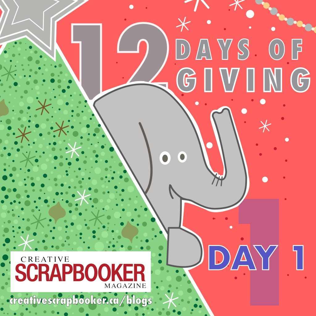 Day #1 - 12 Days of Giving | Creative Scrapbooker Magazine