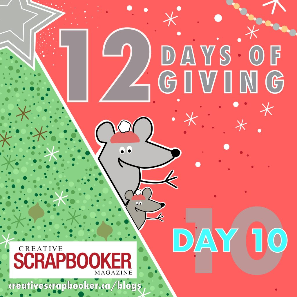 Day 10 of 12 Days of Giving | Creative Scrapbooker Magazine