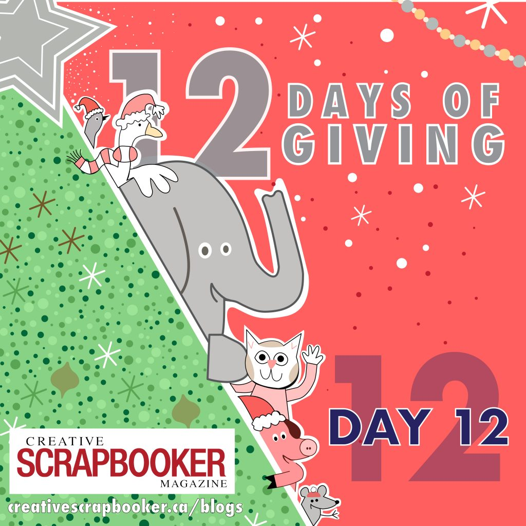 Day 12 of 12 Days of Giving | Creative Scrapbooker Magazine