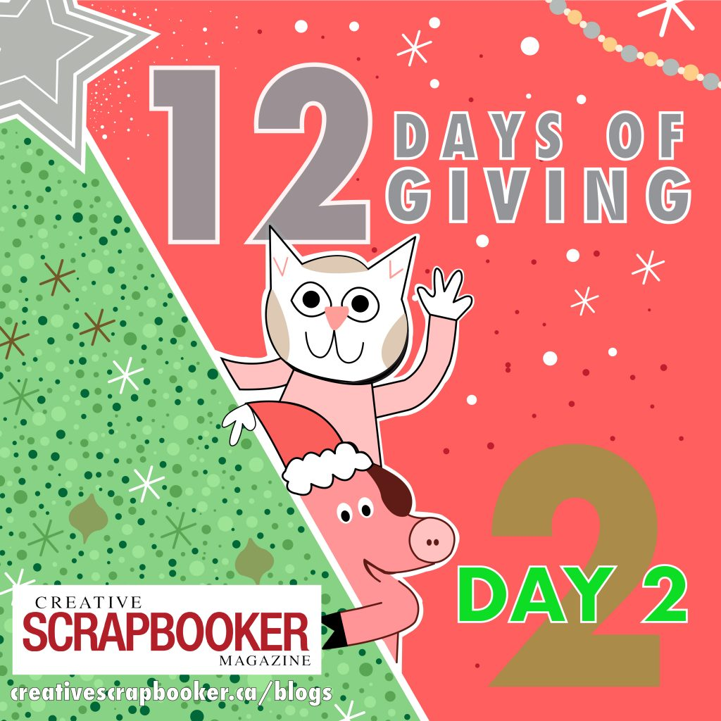 Day 2 12 Days of Giving Creative Scrapbooker Magazine