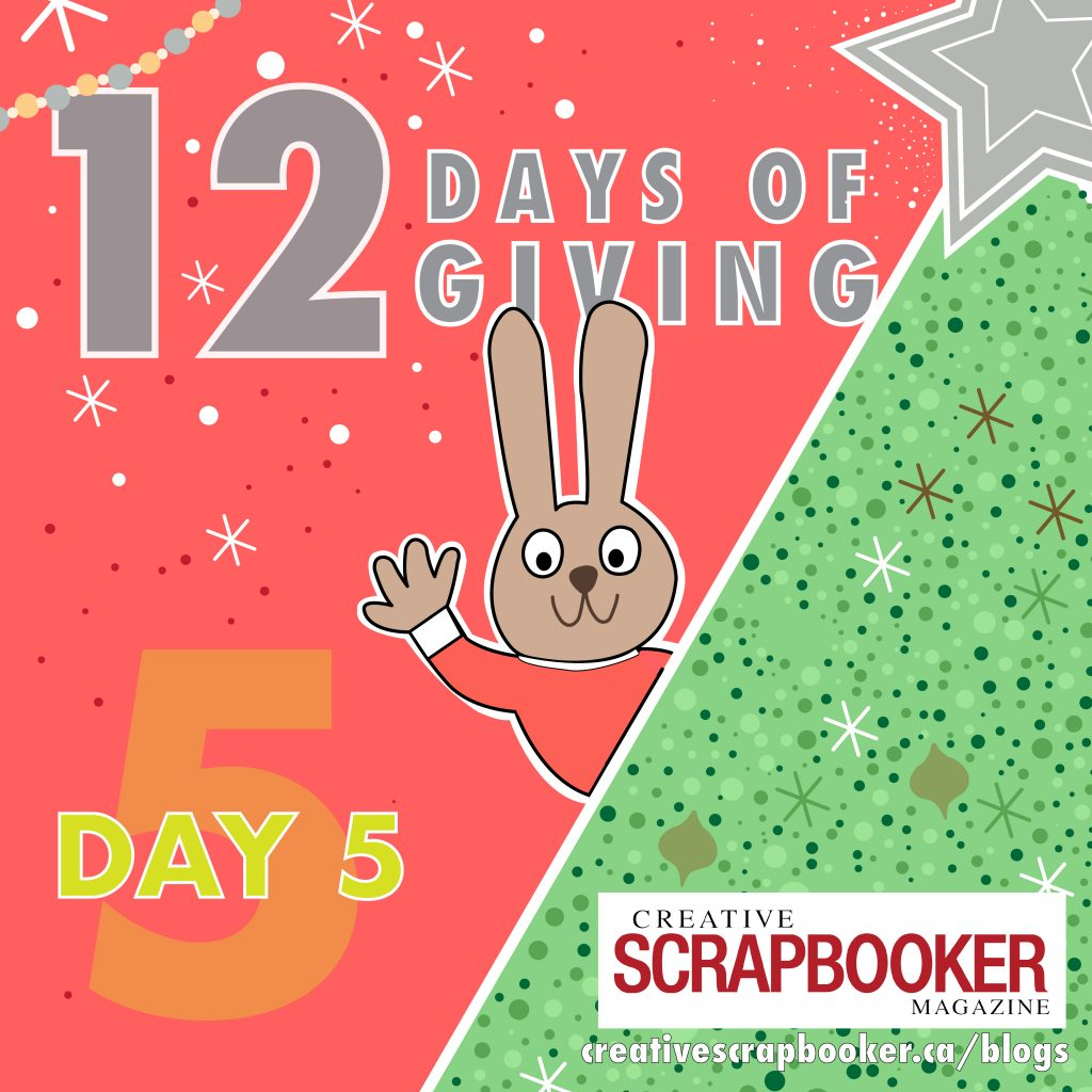 Day #5 of 12 Days of Giving with Creative Scrapbooker Magazine