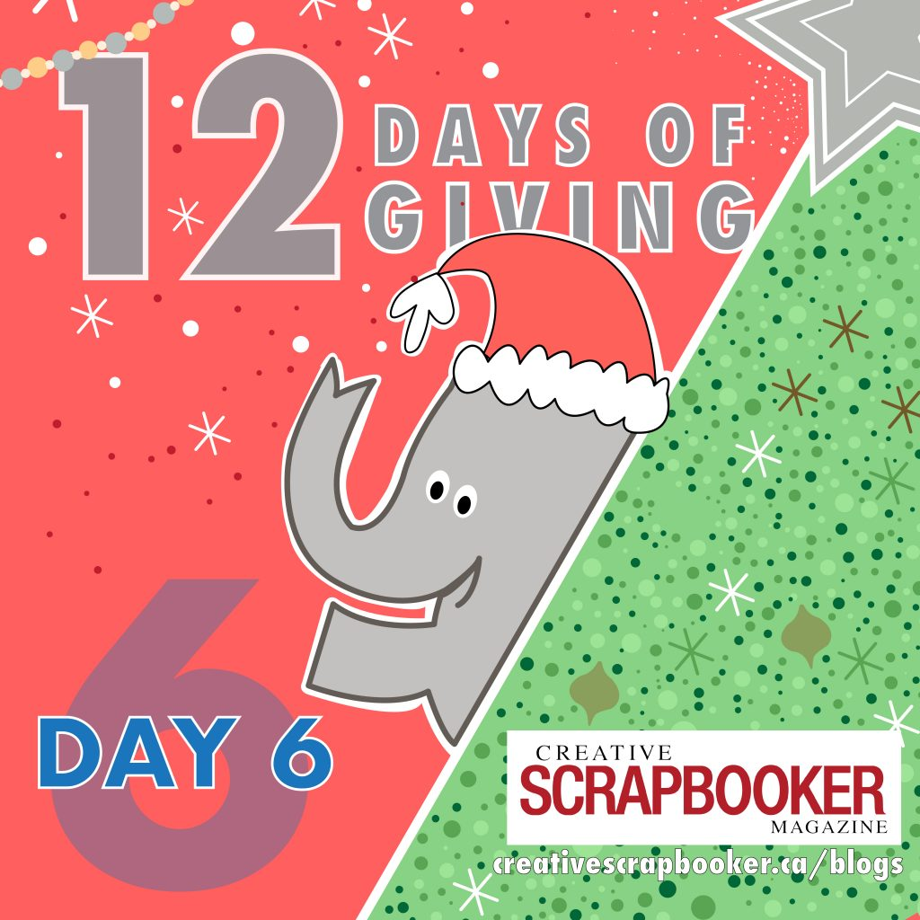 Day #6 12 Days of Giving with Creative Scrapbooker Magazine