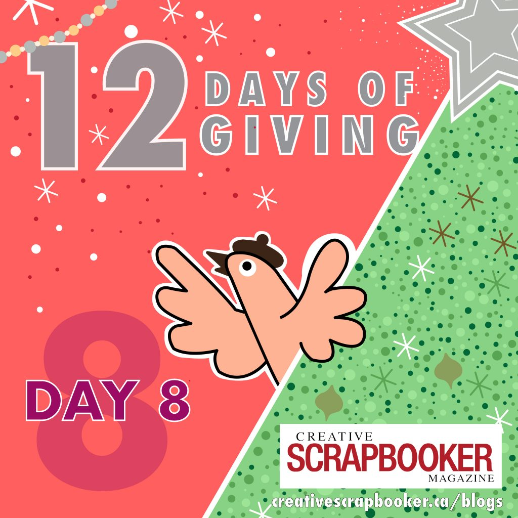 Day 8 of 12 Days of Giving | Creative Scrapbooker Magazine