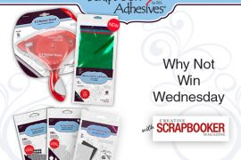 Adhesives GIVEAWAY by Scrapbook Adhesives by 3L