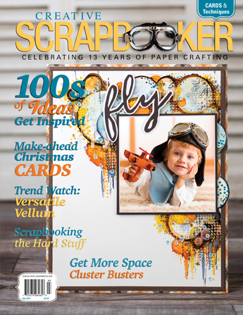 Creative Scrapbooker Magazine / Fall 2019 / subscribe