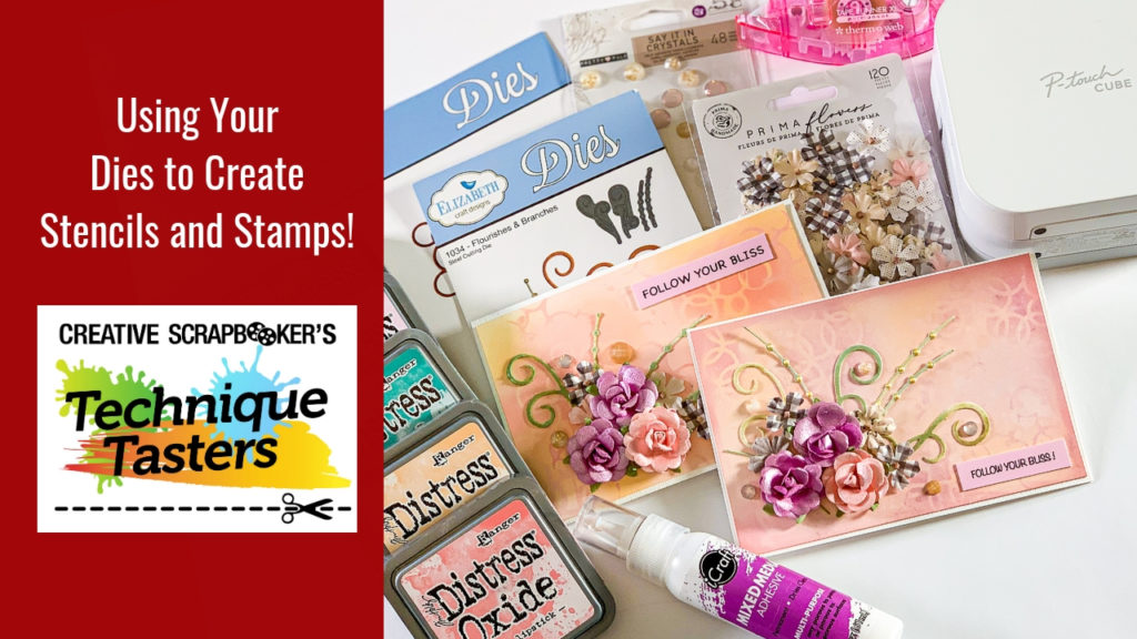 Using Your Dies to Create Stencils and Stamps – Technique Tasters #208
