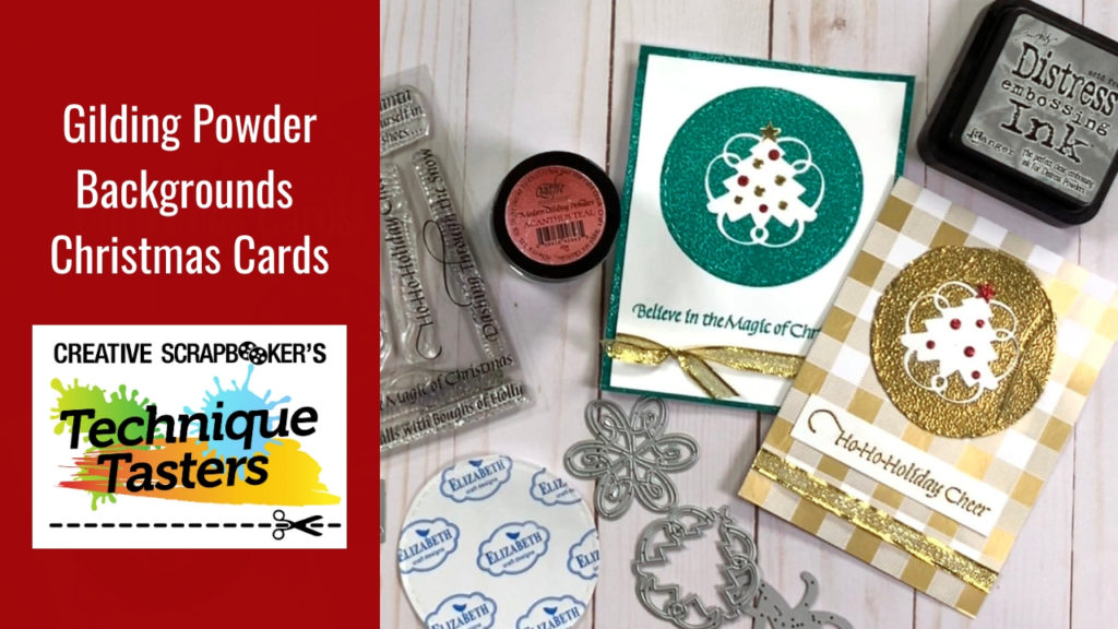 Gilding Powder Backgrounds Christmas Cards – Technique Tasters #212