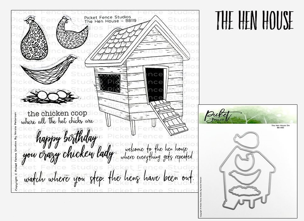The Hen House Stamps and coordinating die by Picket Fence Studios