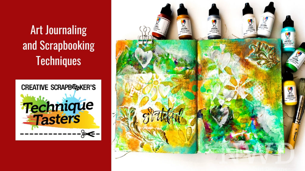 Art Journaling and Scrapbooking Techniques – Technique Tasters #217