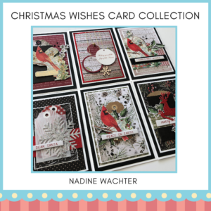 EDM Christmas Wishes Card Collection -NADINE WACHTER