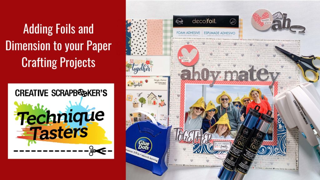 Adding Foils and Dimension to Paper Crafting Projects – Technique Tasters #224