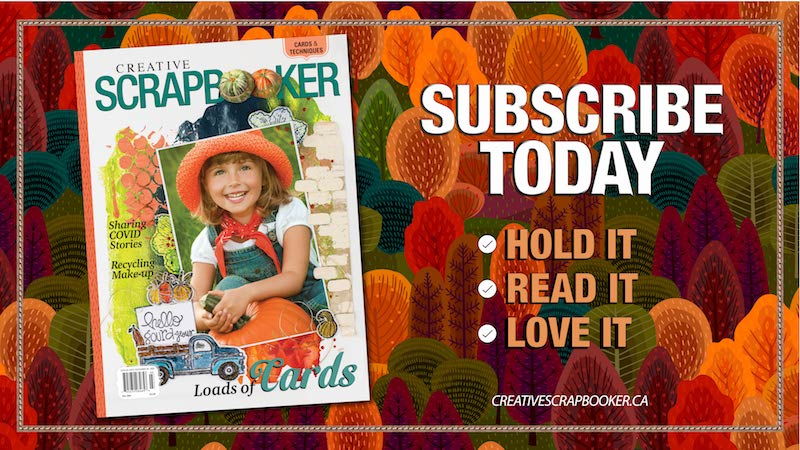 Creative Scrapbooker Magazine | Fall 2020 | Subscribe today